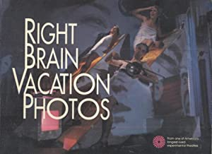Right Brain Vacation Photos: New Plays and Production Photographs from the Omaha Magic Theatre 1972...