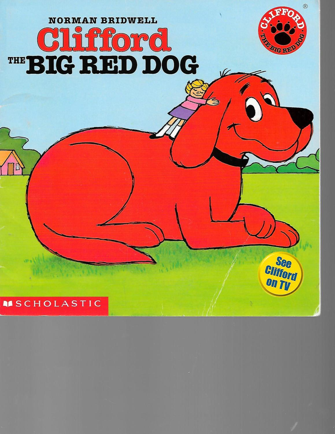 Clifford The Big Red Dog By Norman Bridwell U S A
