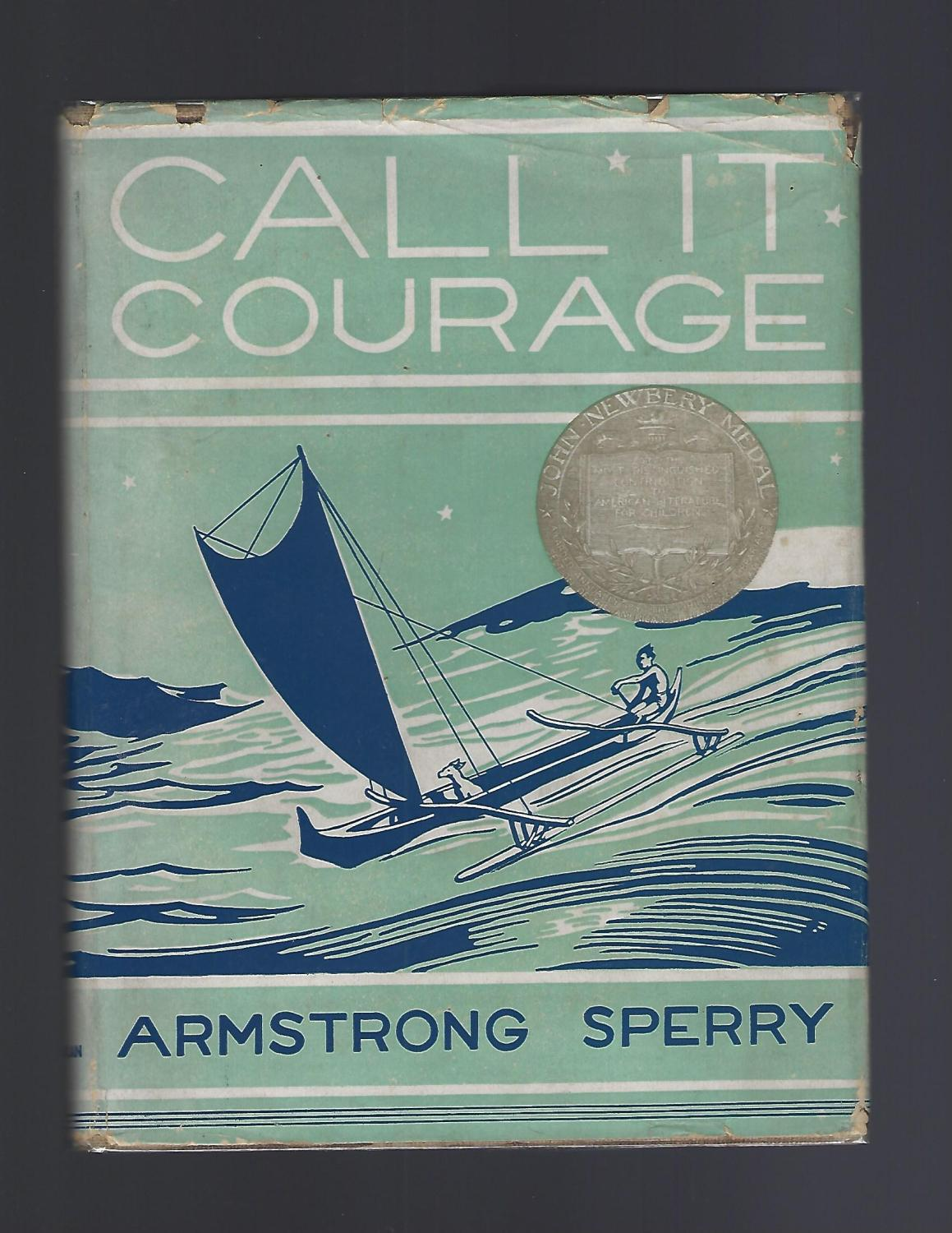 Call It Courage By Sperry Armstrong Vg Hardcover