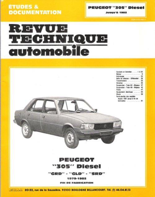 Revue Technique Automobile Peugeot 305 Diesel Grd Gld Srd 1979 1982 Fin De Fabrication Par Revue Technique Automobile Comme Neuf Couverture Illustree 1987 Au Vert Paradis Du Livre