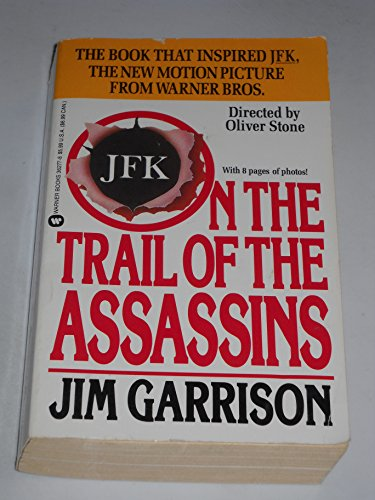 ON THE TRAIL OF THE ASSASSINS: GARRISON, JIM