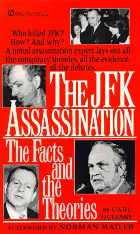 JFK Assassination : The Facts and the Theories: Carl Oglesby