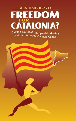 Image result for Freedom for Catalonia? : Catalan nationalism, Spanish identity and the Barcelona Olympic games / Cambridge, UK : Cambridge University Press, 2000