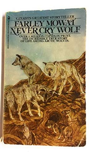 Never Cry Wolf Farley Mowat  The Best Wolf  Audio Farley Mowat Never Cry Wolf Unabridged Read By Adam Environmental Science Essays also Who Can Help Me Write Up A Business Plan  Science Essays