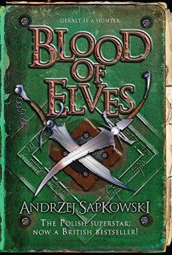 Blood of Elves (GollanczF.): Sapkowski, Andrzej