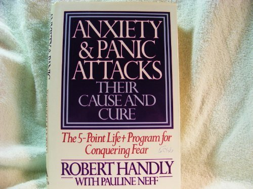 Anxiety & Panic Attacks: Their Cause and Cure anxiety book
