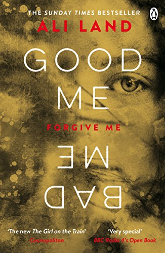 9781405923927  Good Me Bad Me  The Richard   Judy Book Club thriller     9781405923927  Good Me Bad Me  The Richard   Judy Book Club thriller 2017