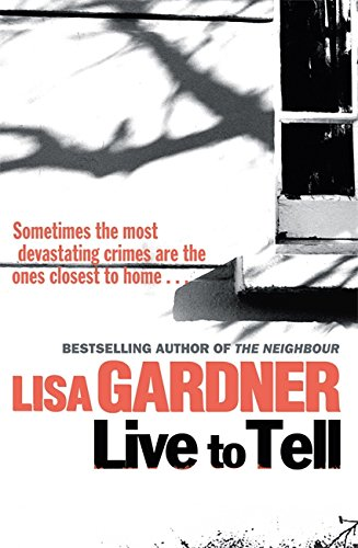Live to Tell: Gardner, Lisa