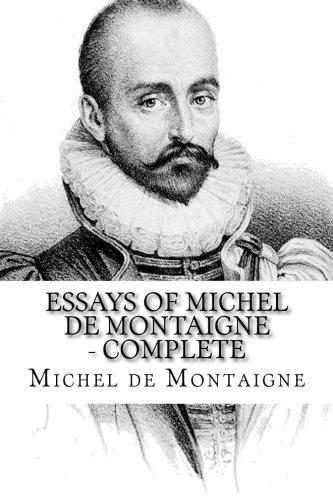 Michel De Montaigne Complete Essays Pdf   Poemdoc.or