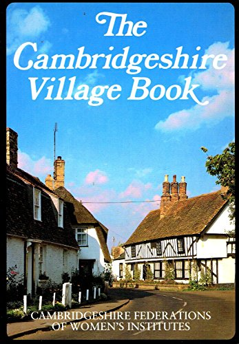 of The Cambridgeshire Village Book (Villages of Britain)