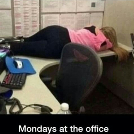 Condition of beautiful girls on Mondays at office
