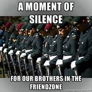 For all the guys who are in the friendzone