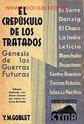 Lote 5837645: EL  CREPUSCULO DE LOS TRATADOS. GENESIS DE LAS GUERRAS FUTURAS. -GASTOS DE  ENVIO GRATIS