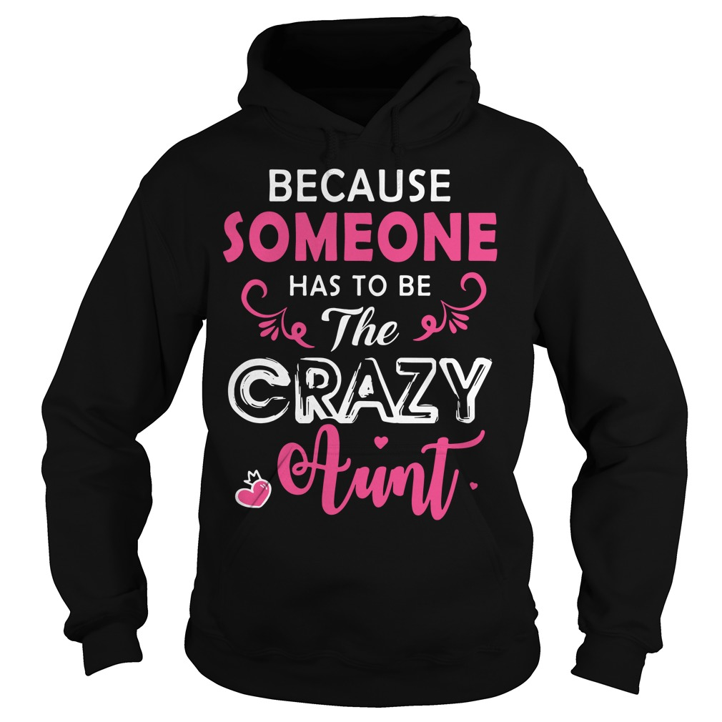 Because someone has to be the crazy Aunt Hoodie