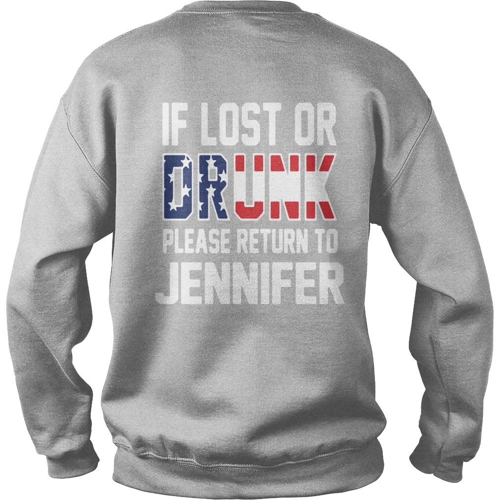 If lost or drunk please return to Jennifer 4th of July Independence Sweater