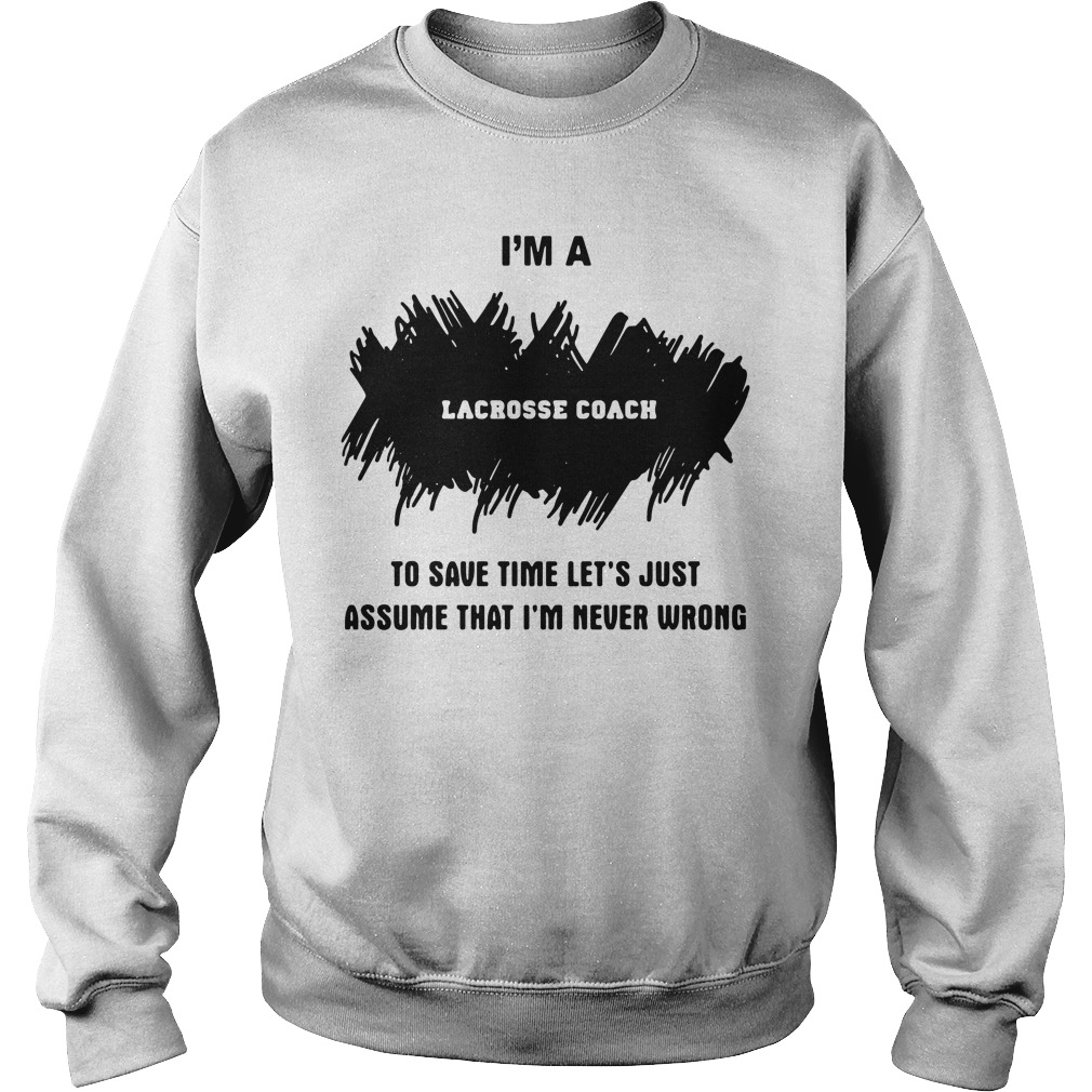 I'm A Lacrosse Coach Sweater - Official 2018