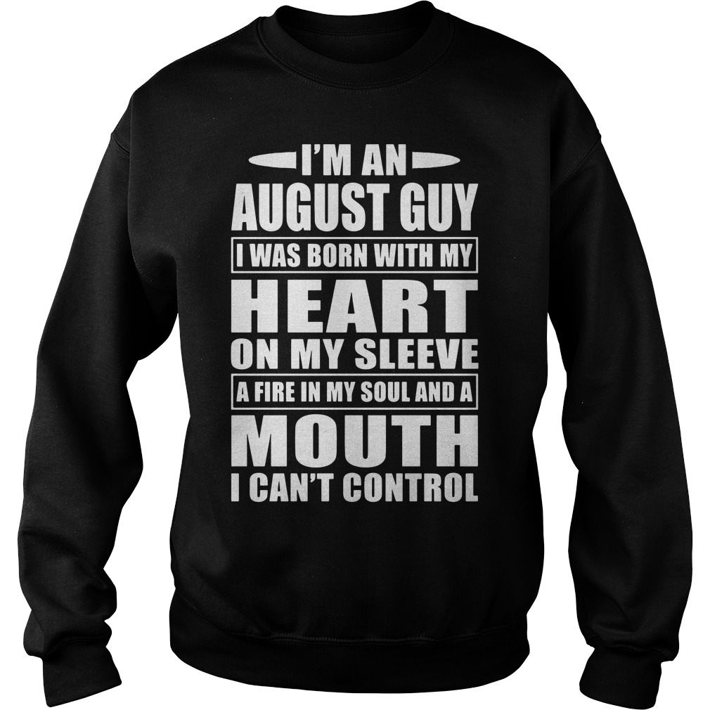 I'm an August guy Sweater