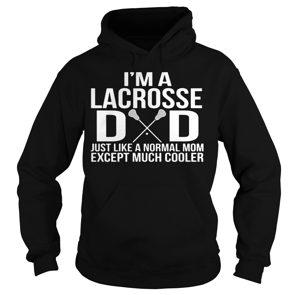 This is 5 amazing Lacrosse Dad Hoodie easy for order now (2018)