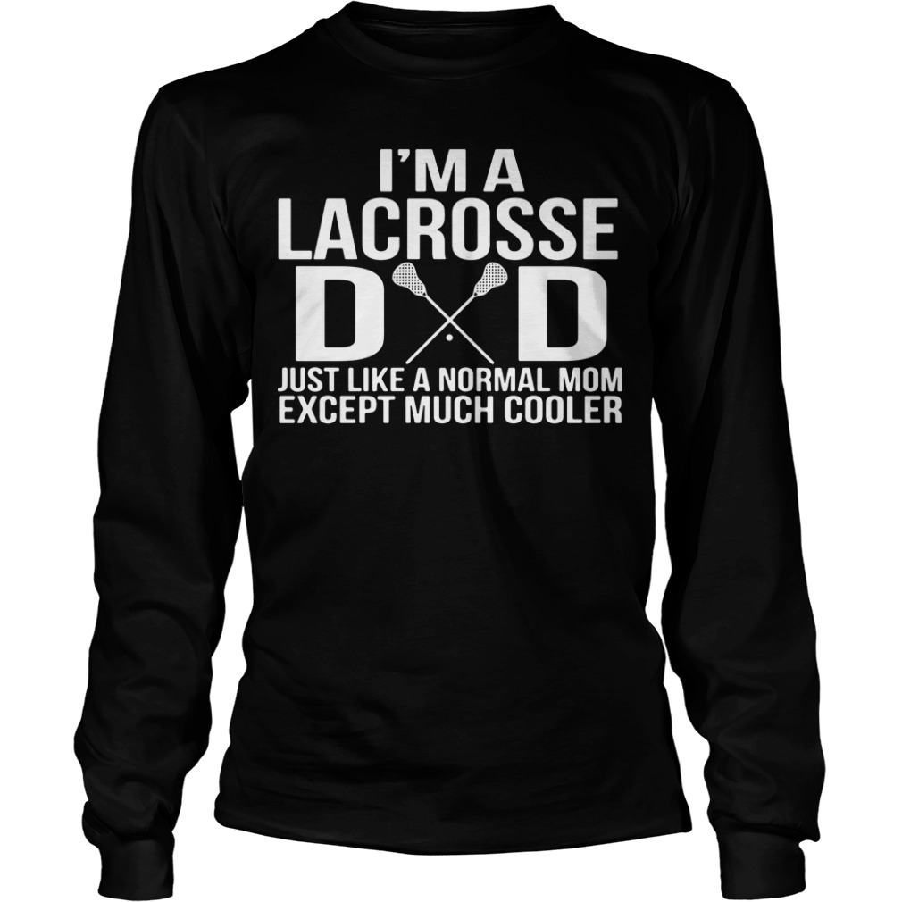 This is 5 amazing Lacrosse Dad Longsleeve easy for order now (2018)