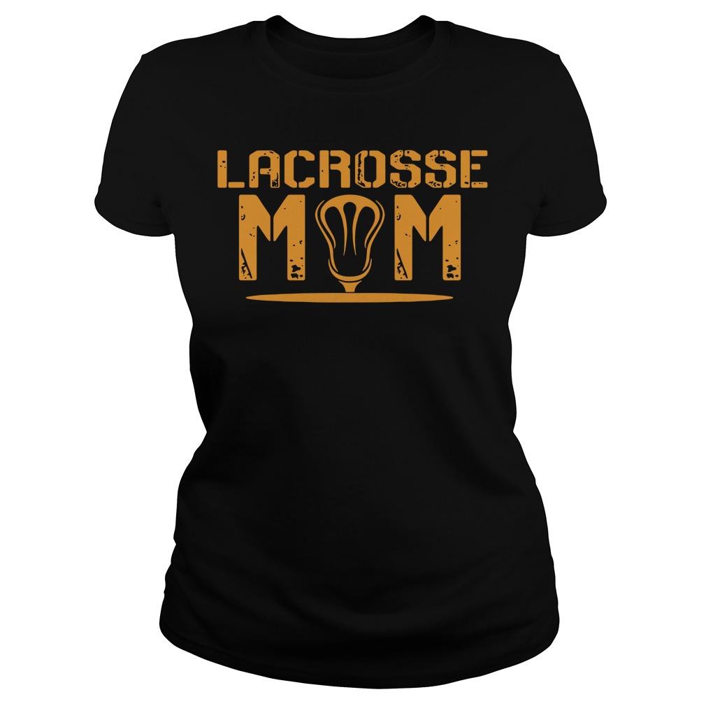 How To Buy Amazing Lacrosse Mom Ladies Tee For Now (2018 design)