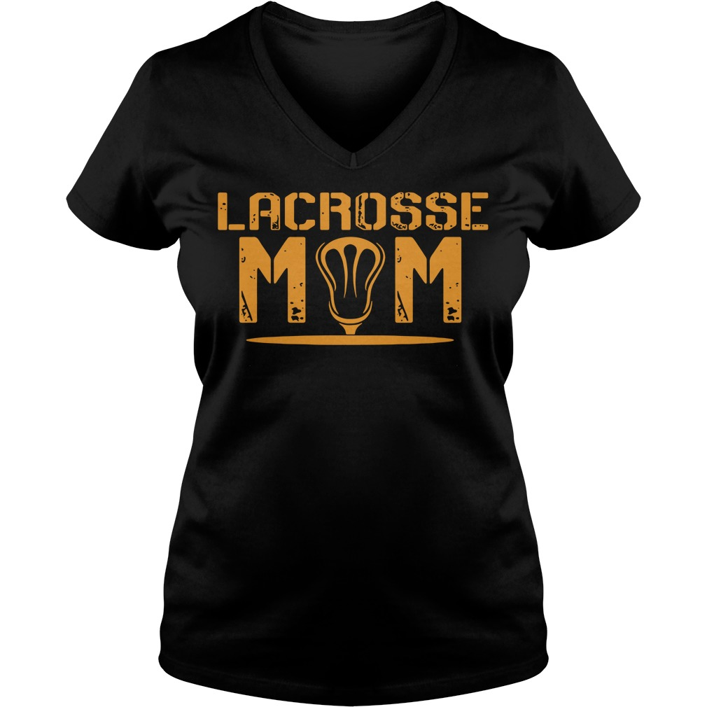 How To Buy Amazing Lacrosse Mom V-neck For Now (2018 design)