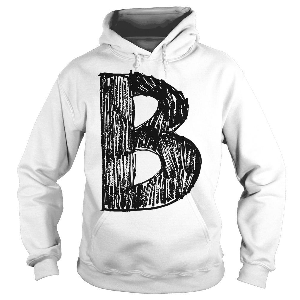 Official the B team the B stands 4 Best Hoodie