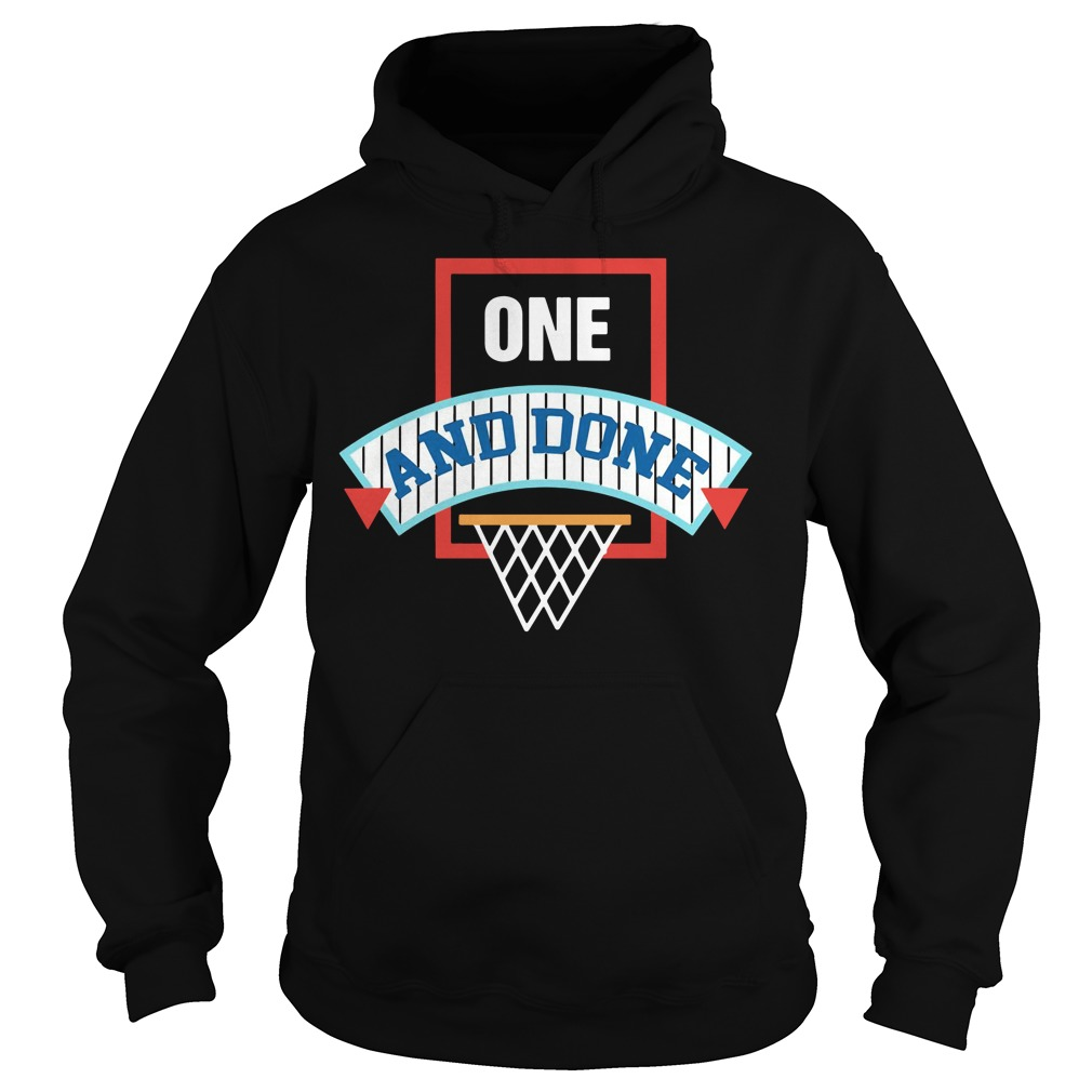 One and Done 2018 Hoodie