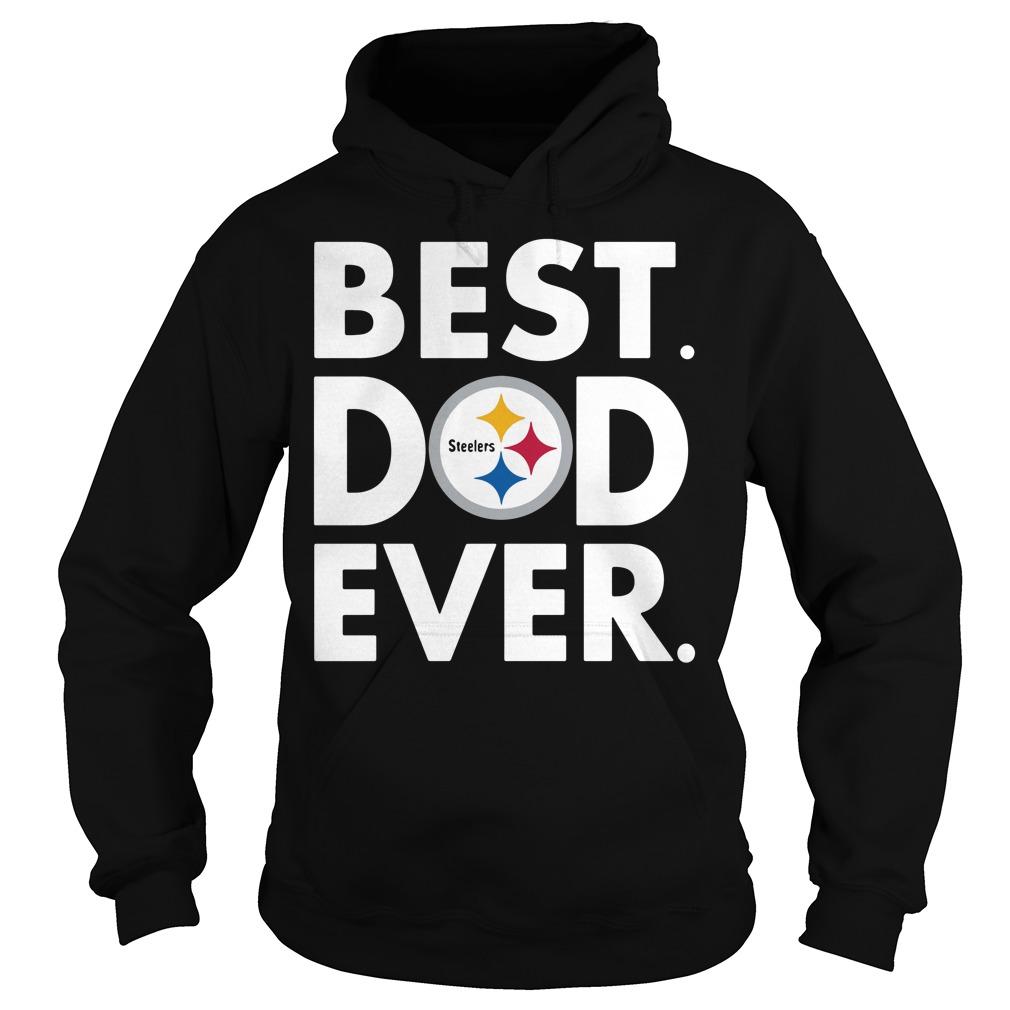 Pittsburgh Steelers NFL Best Dad ever Hoodie