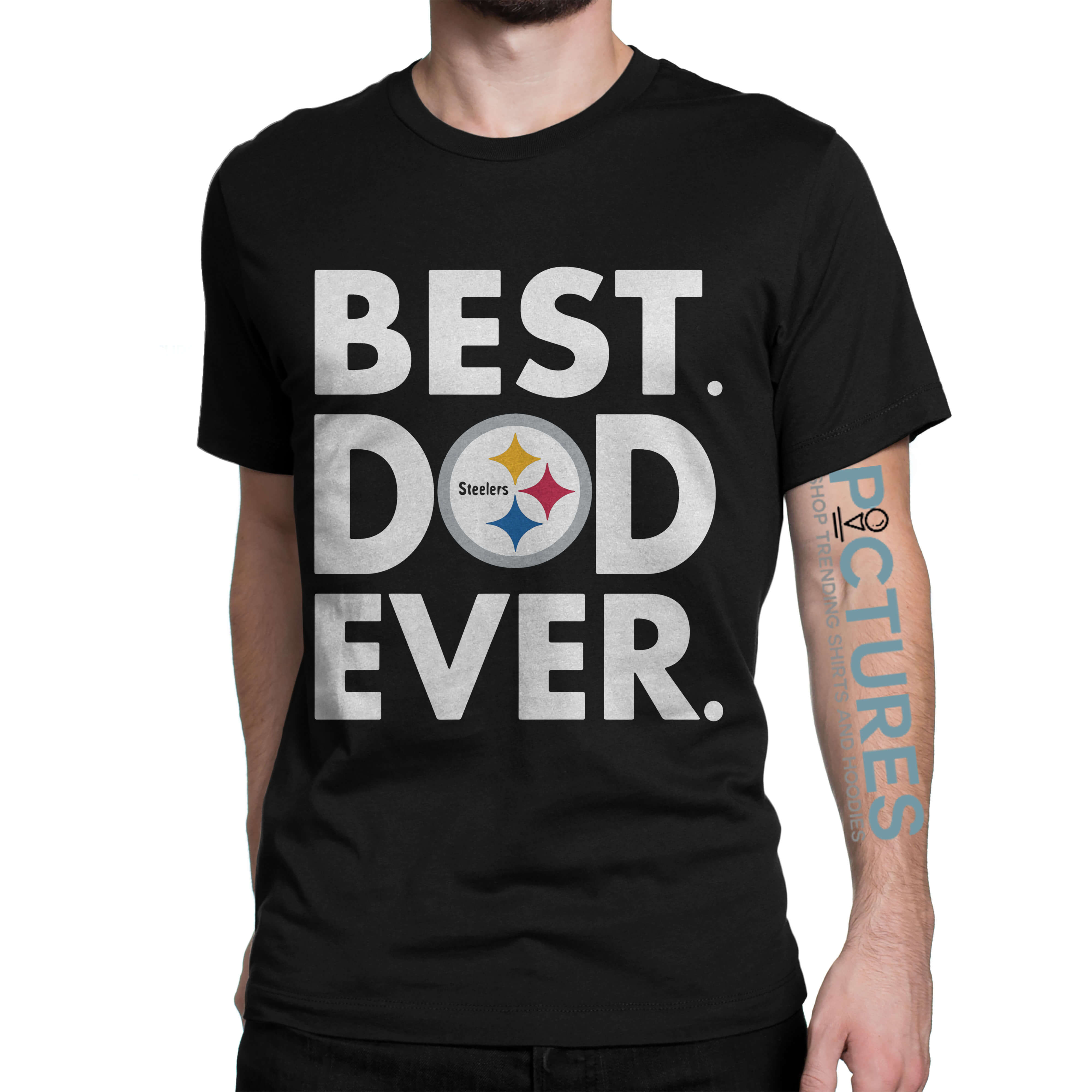 Pittsburgh Steelers NFL Best Dad ever shirt