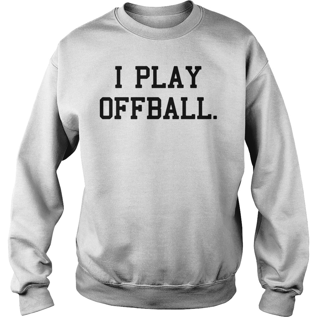 CashNasty: I Play Offball Sweater