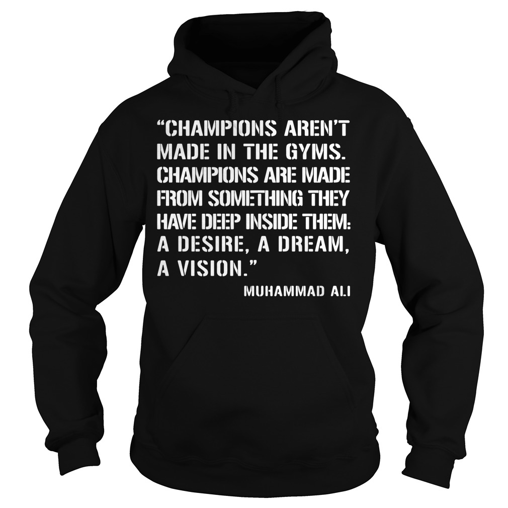 Champion Aren't Made In The Gyms Hoodie