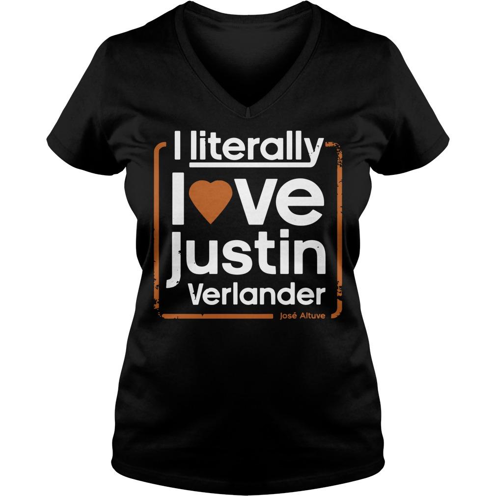 I literally love Justin Verlander V-neck t-shirt