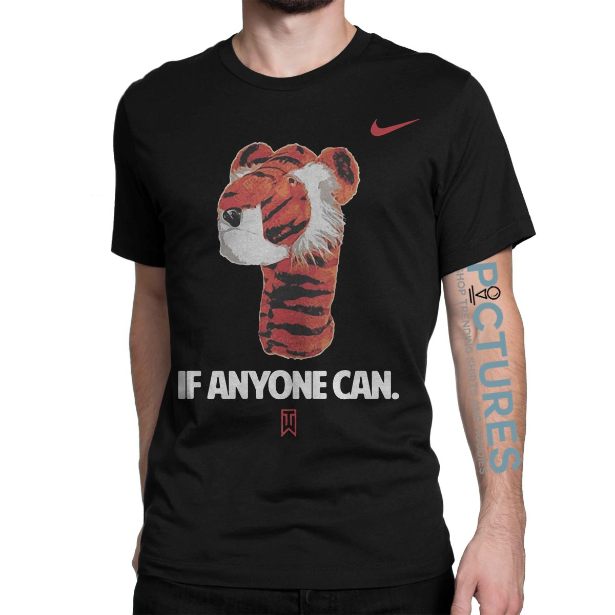 If Anyone Can Tiger Nike Tiger Woods shirt