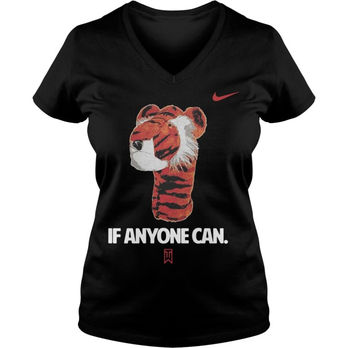 If Anyone Can Tiger Nike Tiger Woods V-neck t-shirt