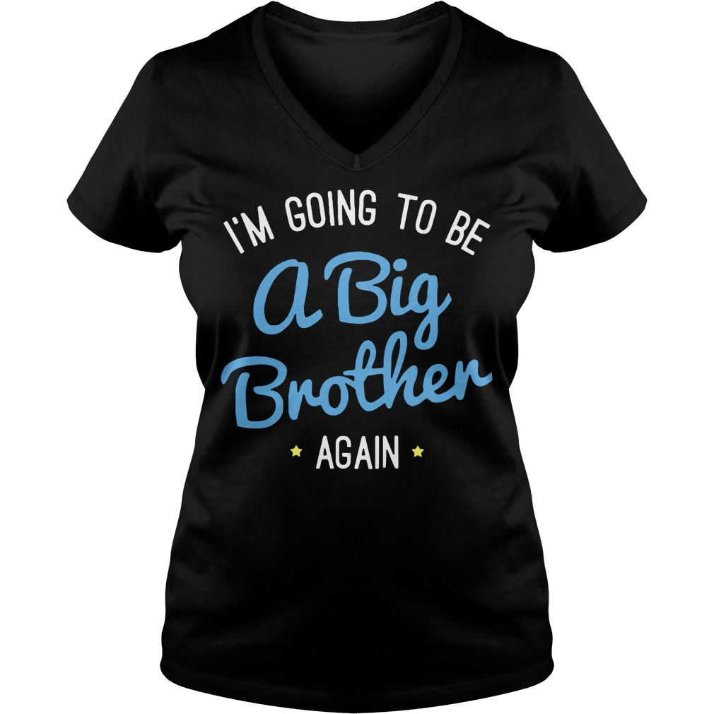 I'm going to be a big brother again V-neck