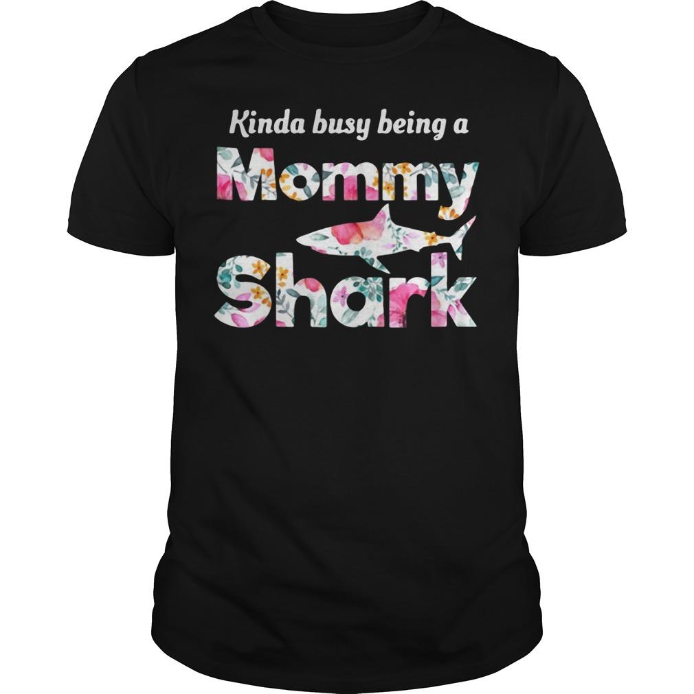 Kinda busy being a Mommy Shark Guys tee