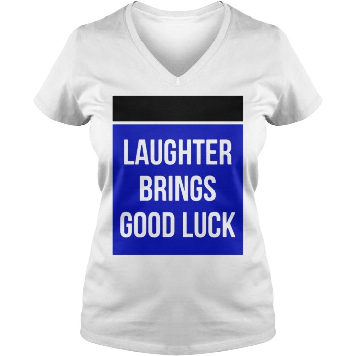 Laughter Brings Good Luck V-neck