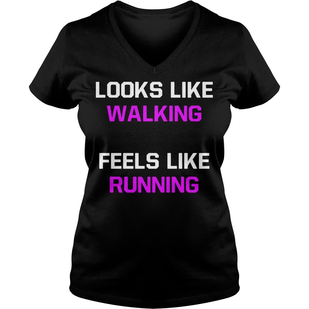Looks Like Walking Feels Like Running a V-neck