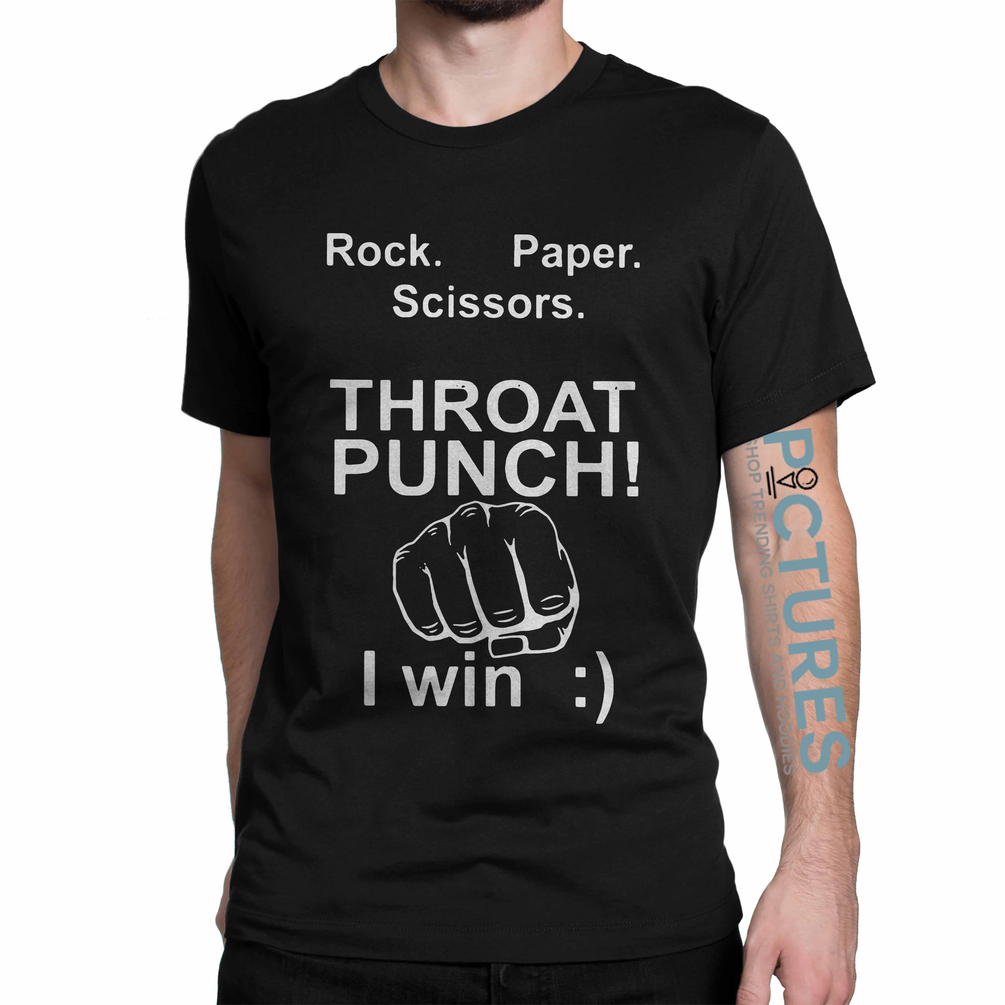 Official Rock paper scissors throat punch I win shirt