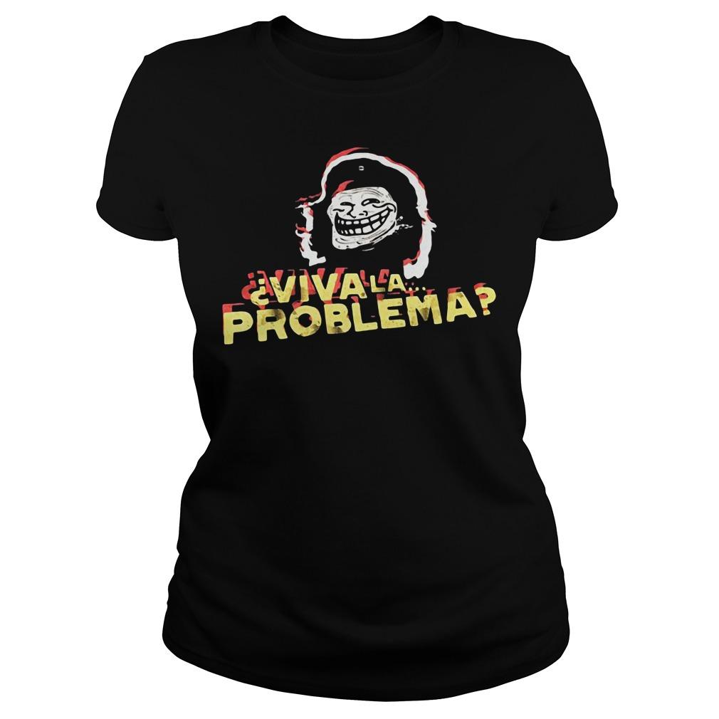 Trollface Viva La Problema Ladies tee