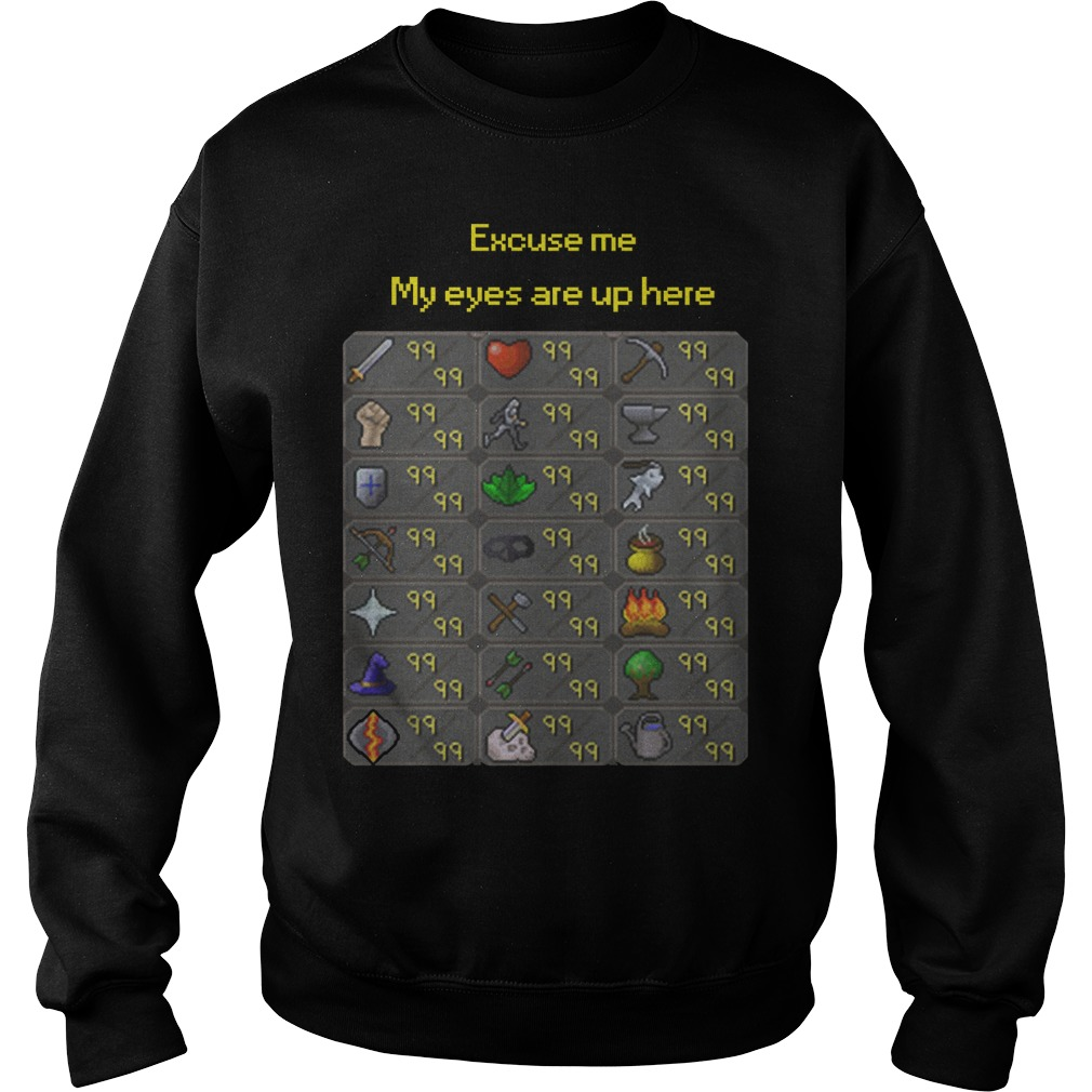 Runescape Excuse me My eyes are up here Sweater