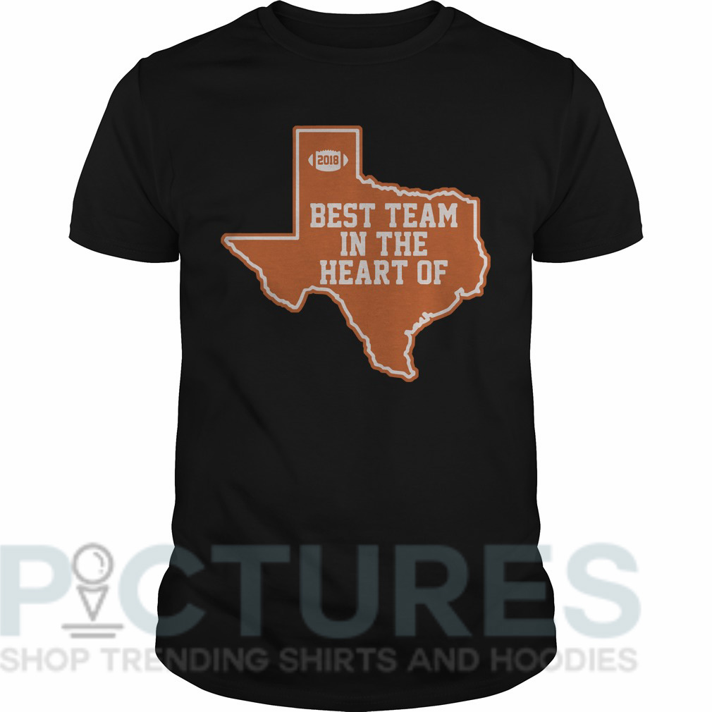 Best team in the heart of Texas Guys tee