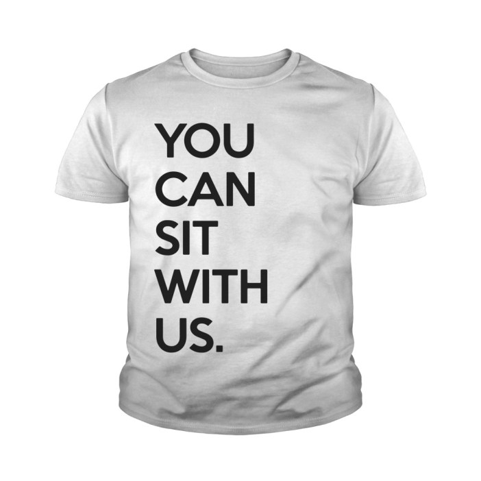 You Can Sit With Us Youth tee