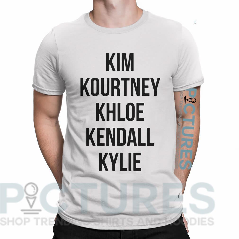 Kim Kourtney Khloe Kendall Kylie shirt