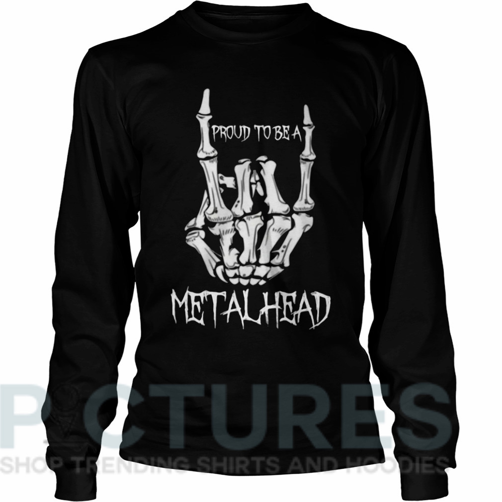 Proud to be a metalhead Long sleeve
