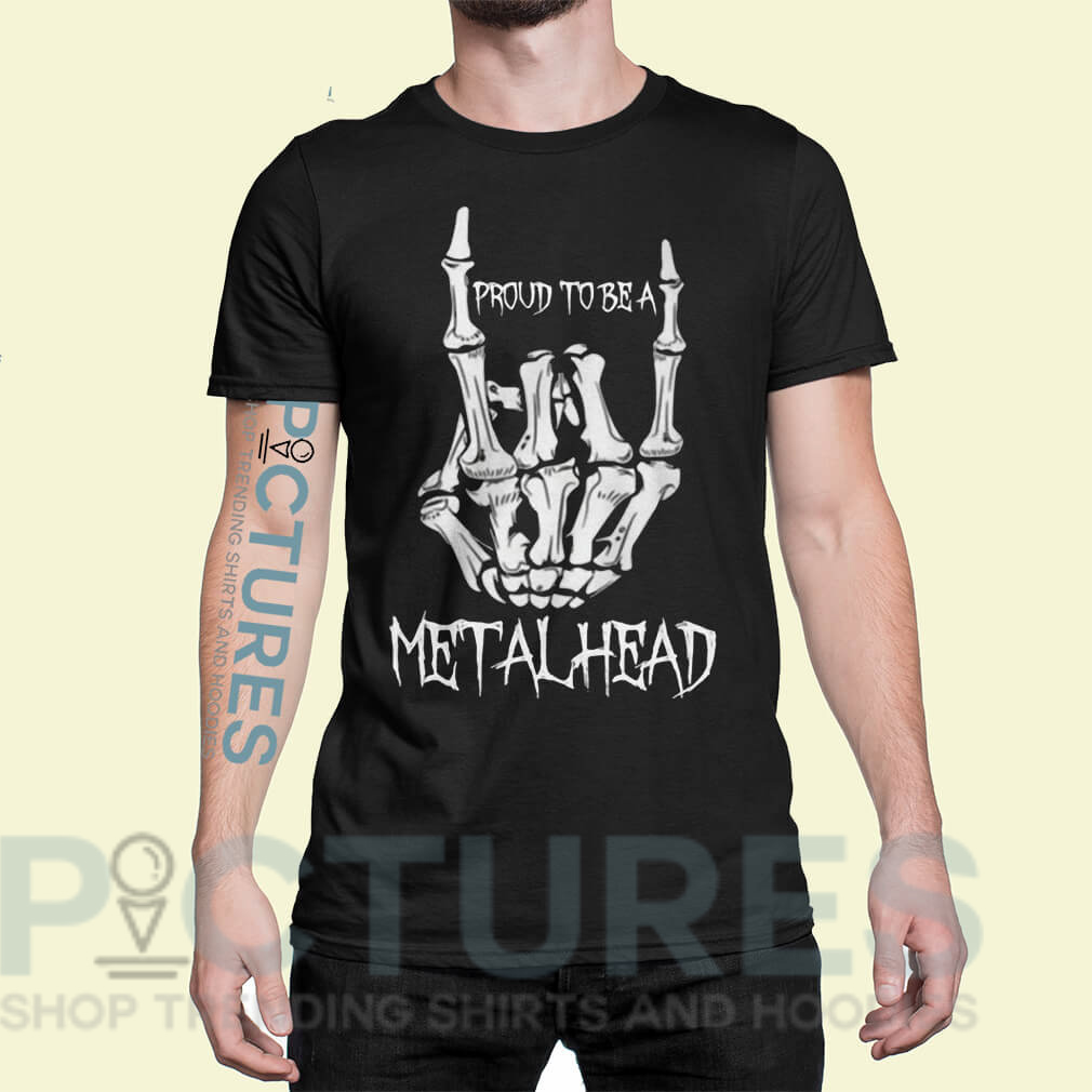 Proud to be a metalhead shirt