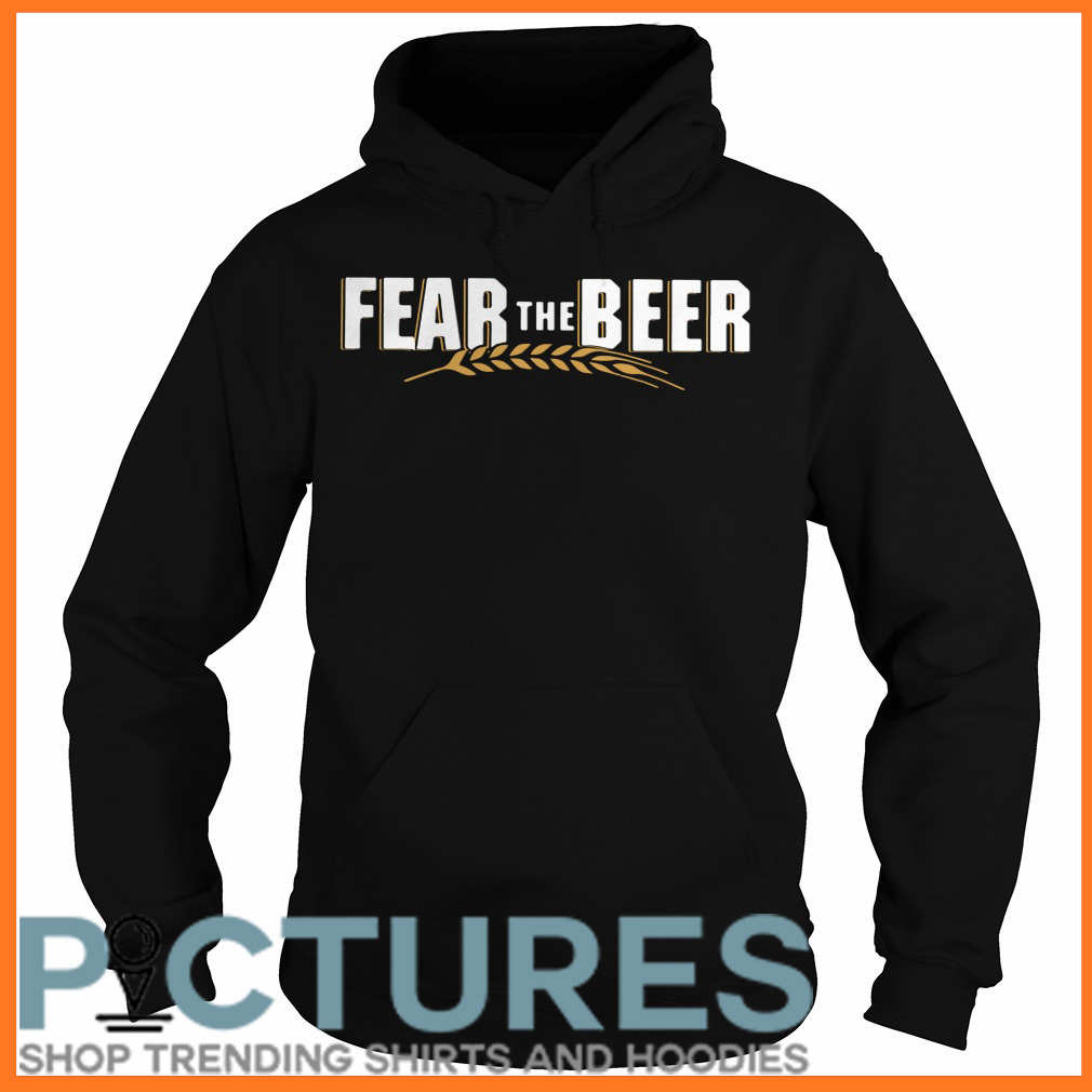 Fear the beer Hoodie