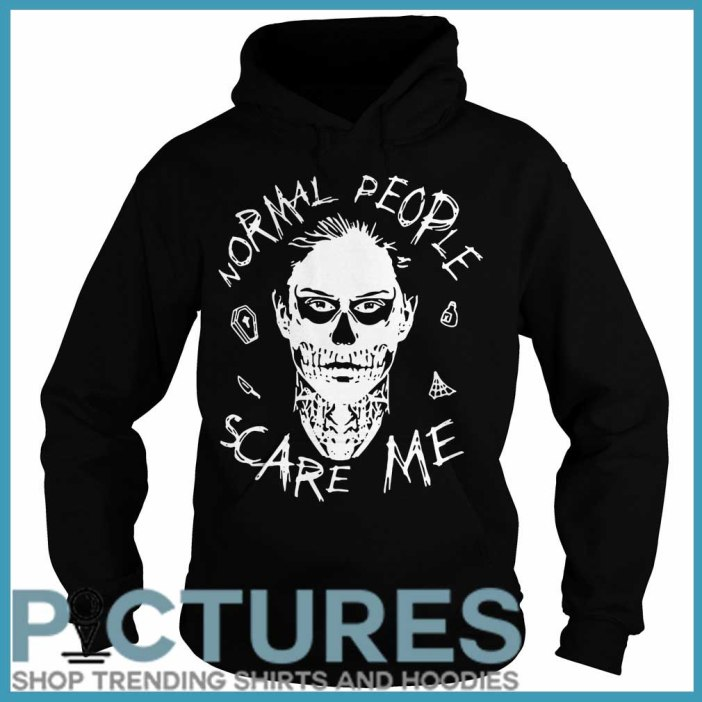 Evan Peters Normal people scare me Hoodie