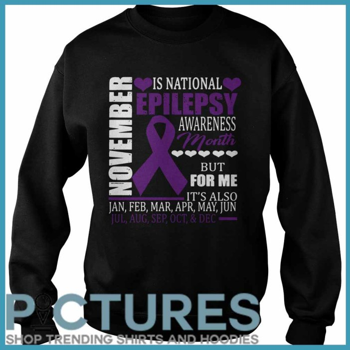 November is national epilepsy awareness month Sweater
