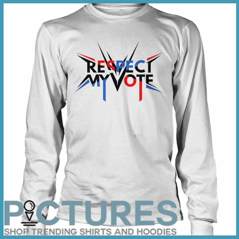 Respect my vote Long sleeve